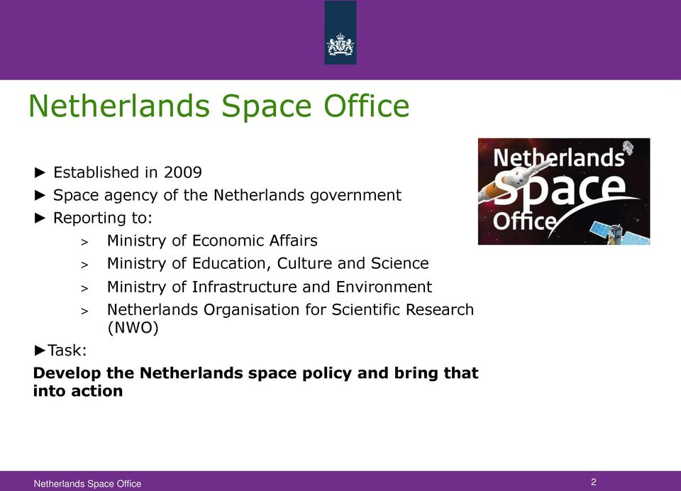 Science > Ministry of Infrastructure and Environment > Netherlands Organisation for