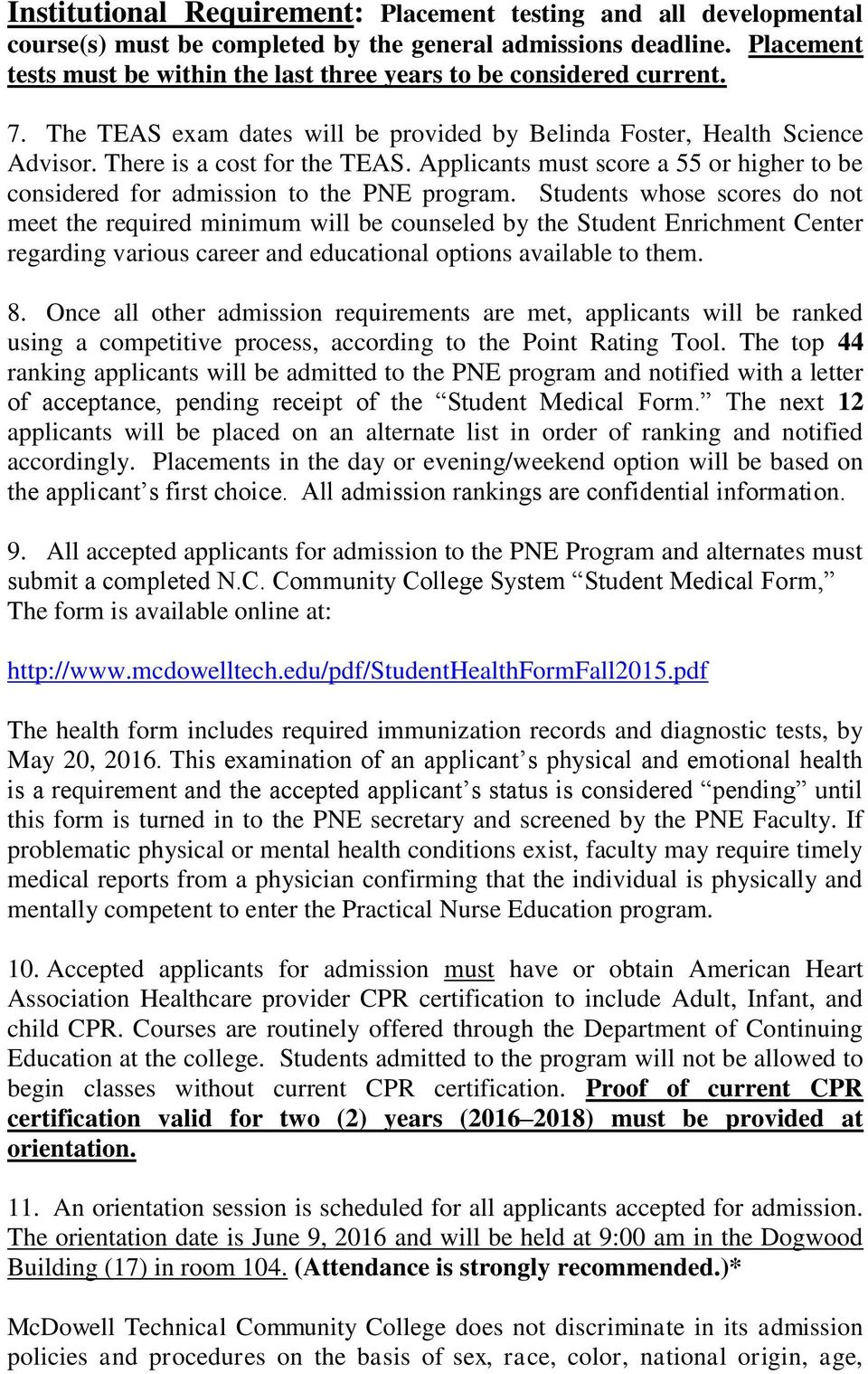 Applicants must score a 55 or higher to be considered for admission to the PNE program.