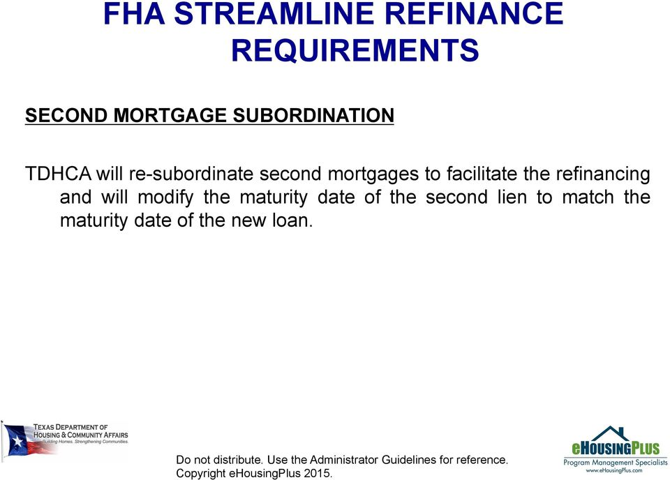 the refinancing and will modify the maturity date of