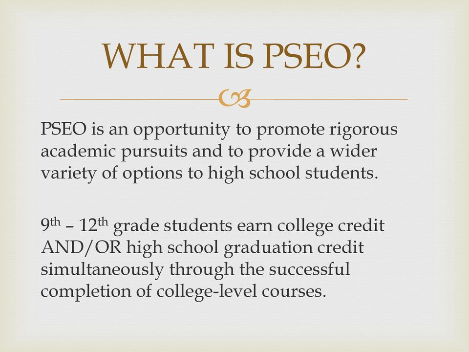 provide a wider variety of options to high school students.