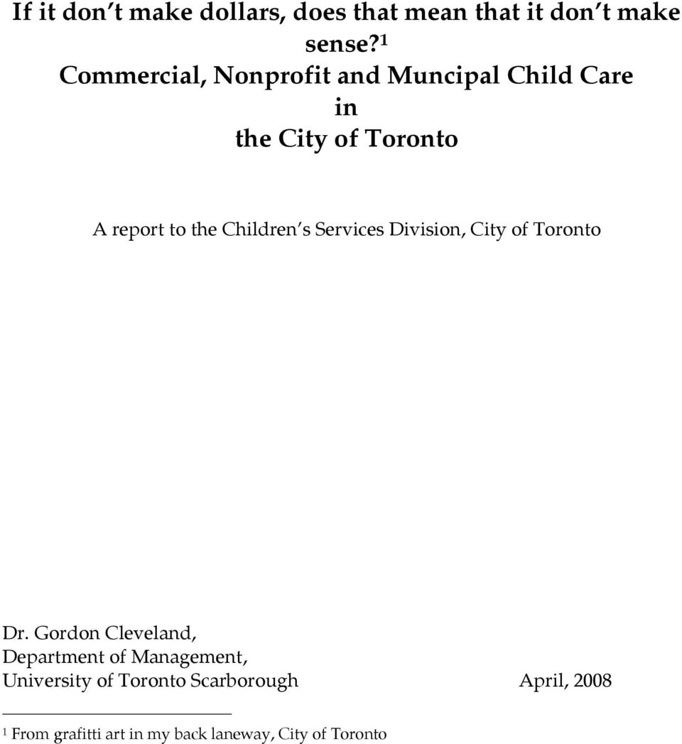 Children s Services Division, City of Toronto Dr.