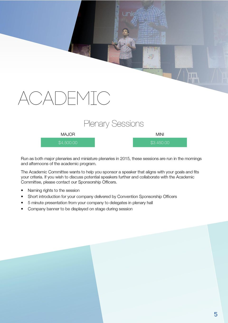 afternoons of the academic program. your criteria.