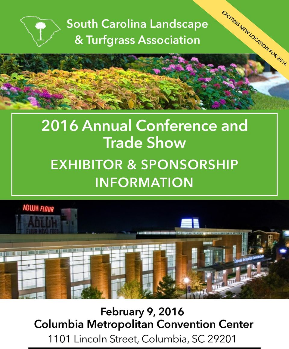 EXHIBITOR & SPONSORSHIP INFORMATION February 9, 2016 Columbia