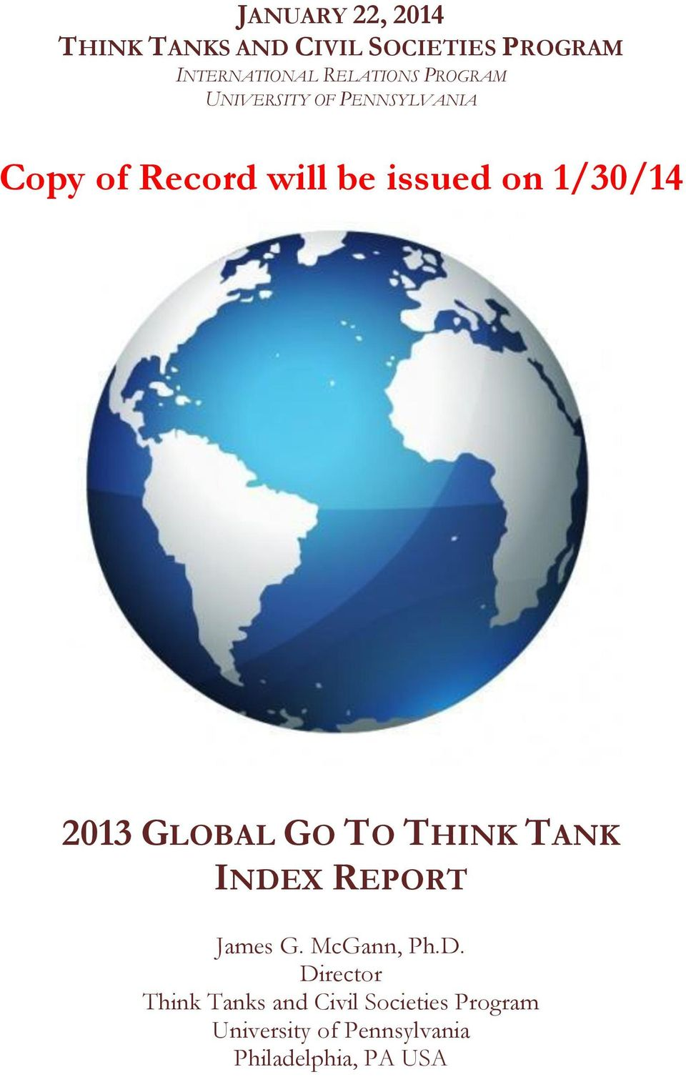 1/30/14 2013 GLOBAL GO TO THINK TANK INDE