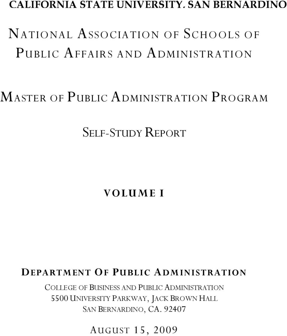 VOLUME I DEPARTMENT OF PUBLIC ADMINISTRATION COLLEGE OF BUSINESS AND PUBLIC