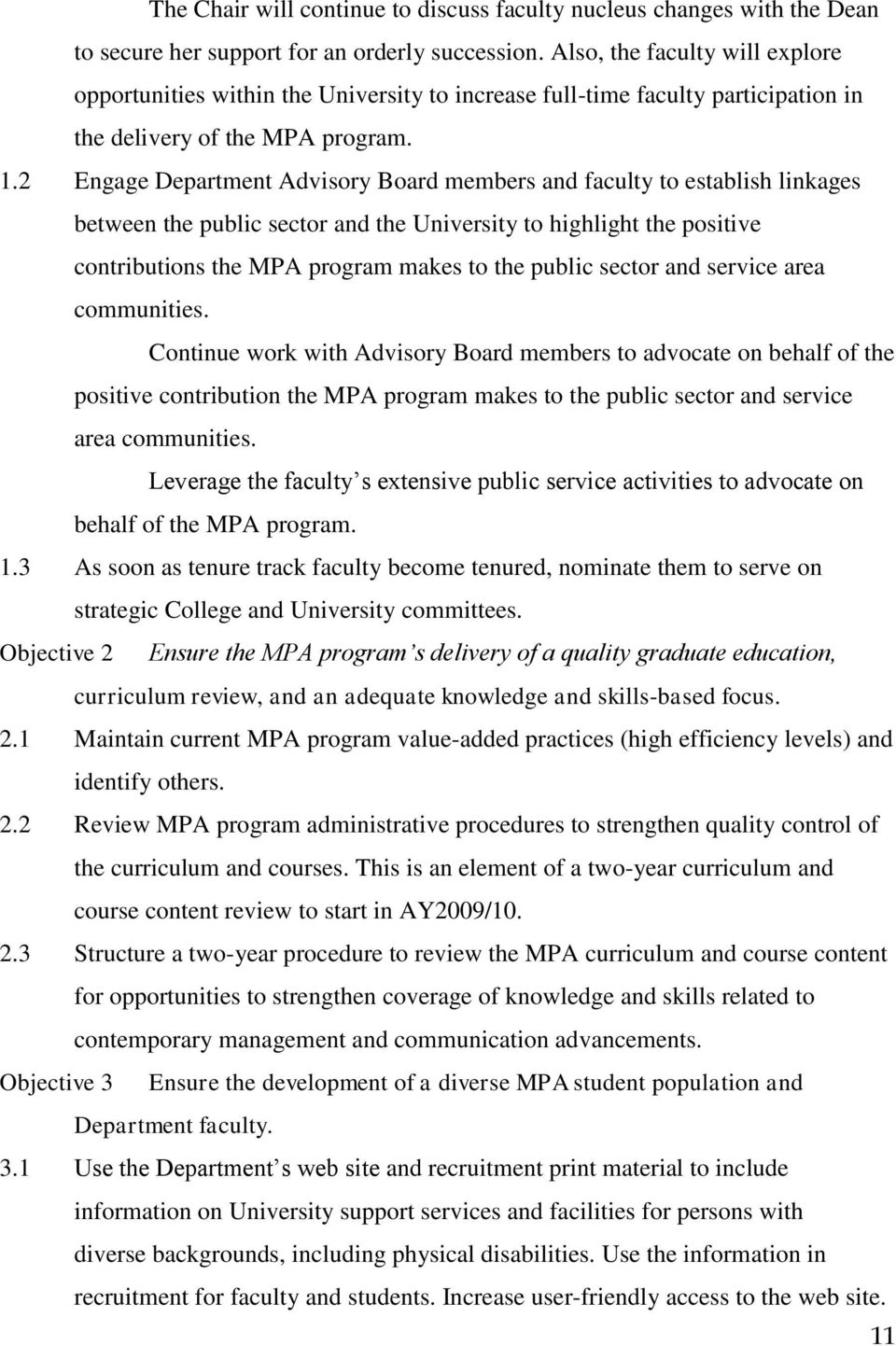 2 Engage Department Advisory Board members and faculty to establish linkages between the public sector and the University to highlight the positive contributions the MPA program makes to the public