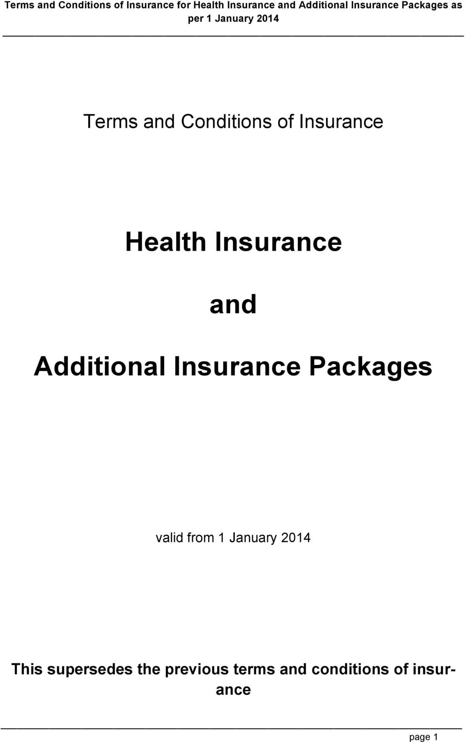 Additional Insurance Packages valid from 1 January 2014