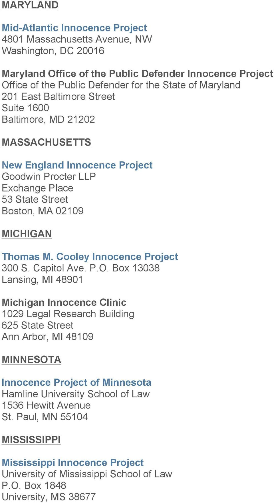 Cooley Innocence Project 300 S. Capitol Ave. P.O.