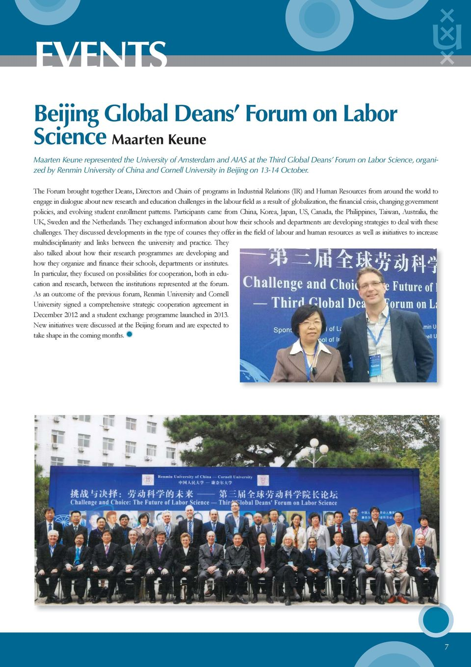 The Forum brought together Deans, Directors and Chairs of programs in Industrial Relations (IR) and Human Resources from around the world to engage in dialogue about new research and education