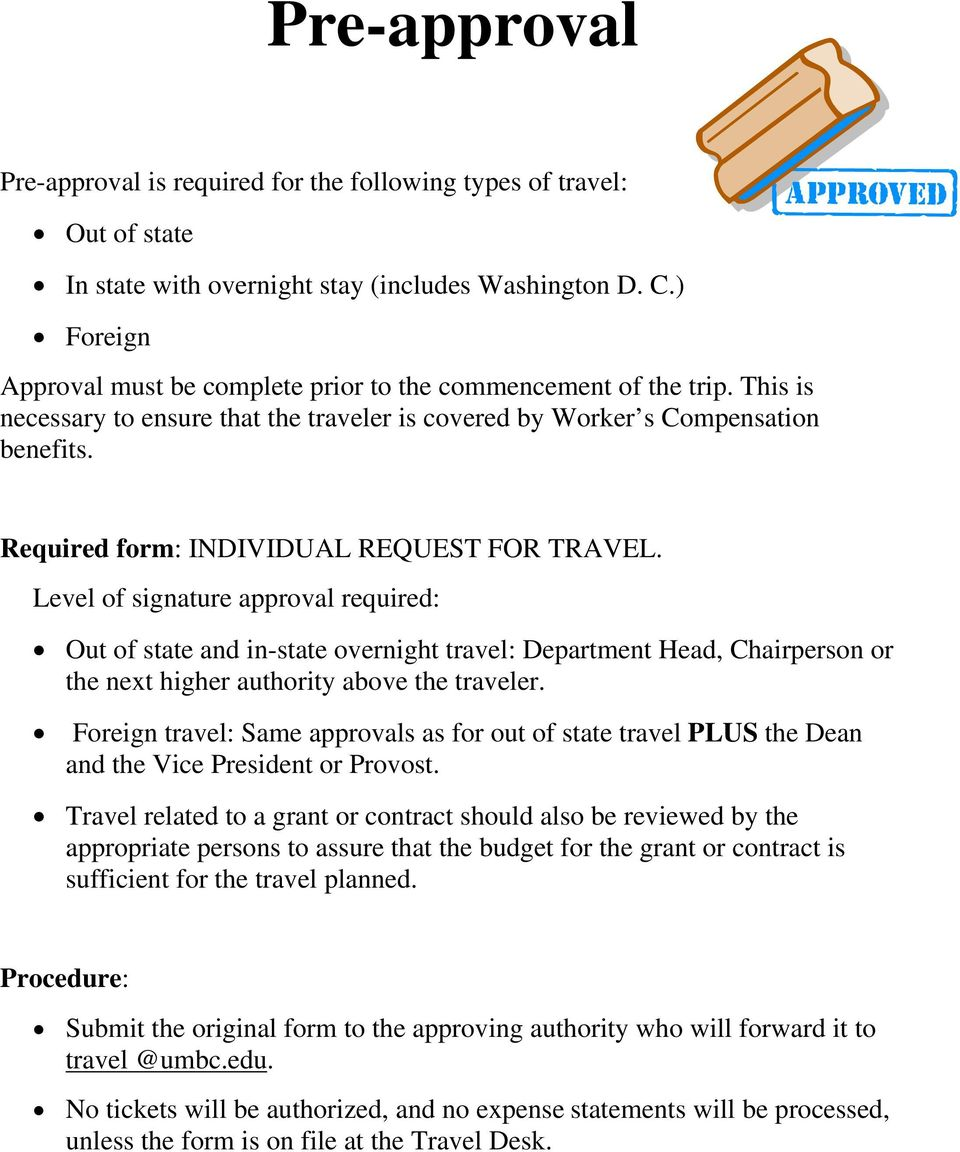 Required form: INDIVIDUAL REQUEST FOR TRAVEL.