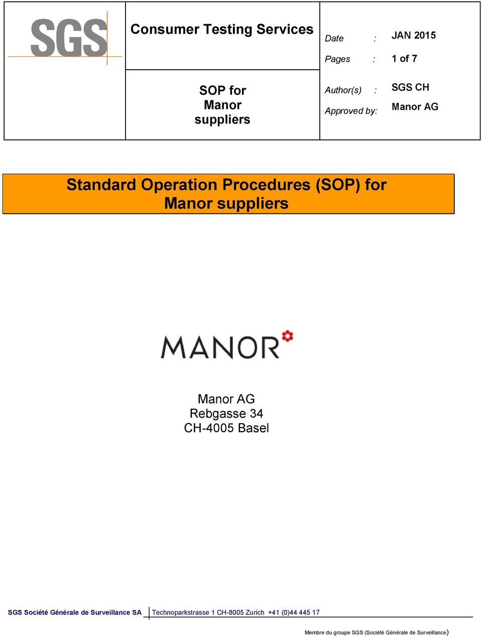 by: SGS CH Manor AG Standard Operation Procedures