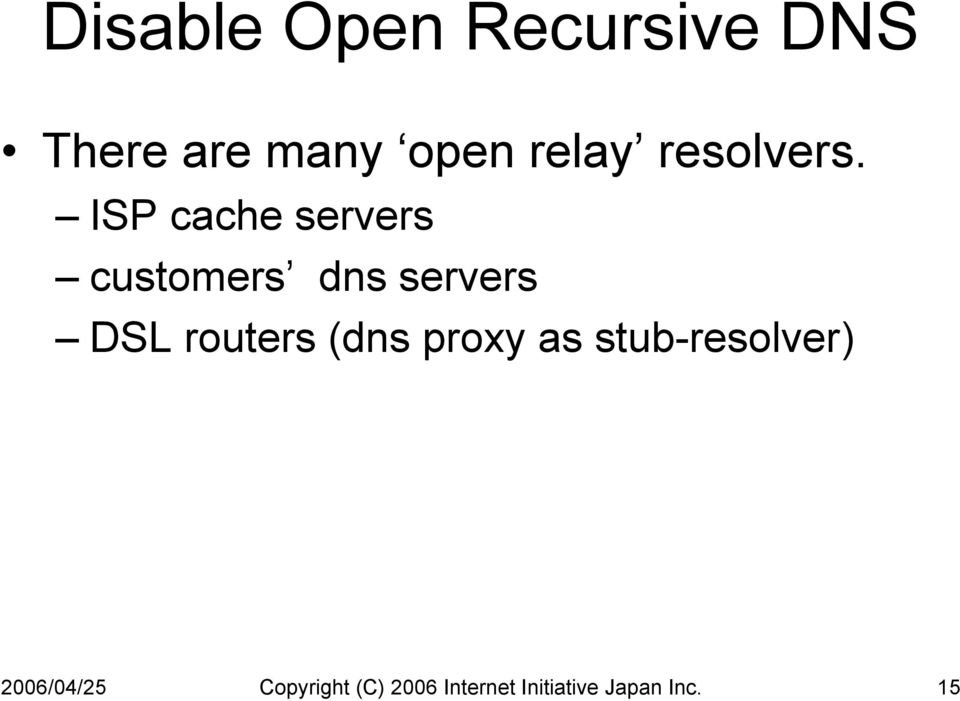 ISP cache servers customers dns servers DSL