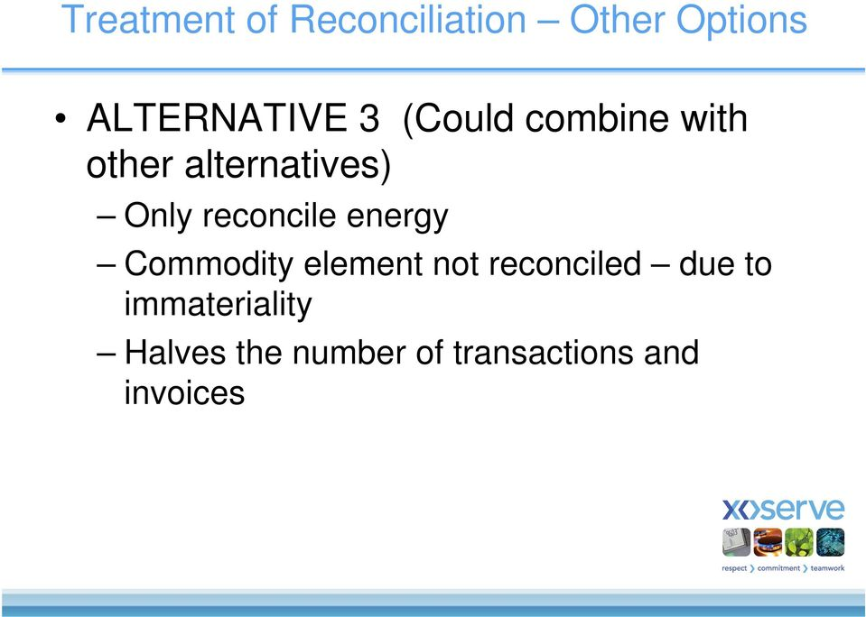 reconcile energy Commodity element not reconciled due