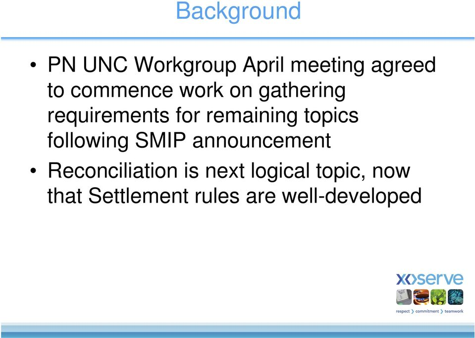 topics following SMIP announcement Reconciliation is