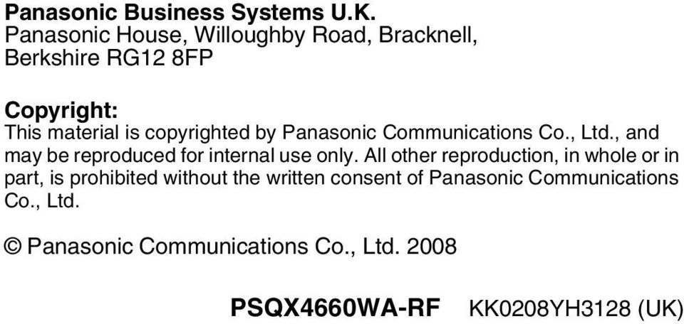 by Panasonic Communications Co., Ltd., and may be reproduced for internal use only.