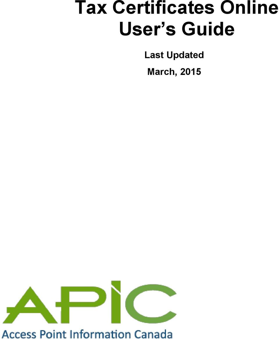 Tax Certificates Online User S Guide Last Updated March Pdf