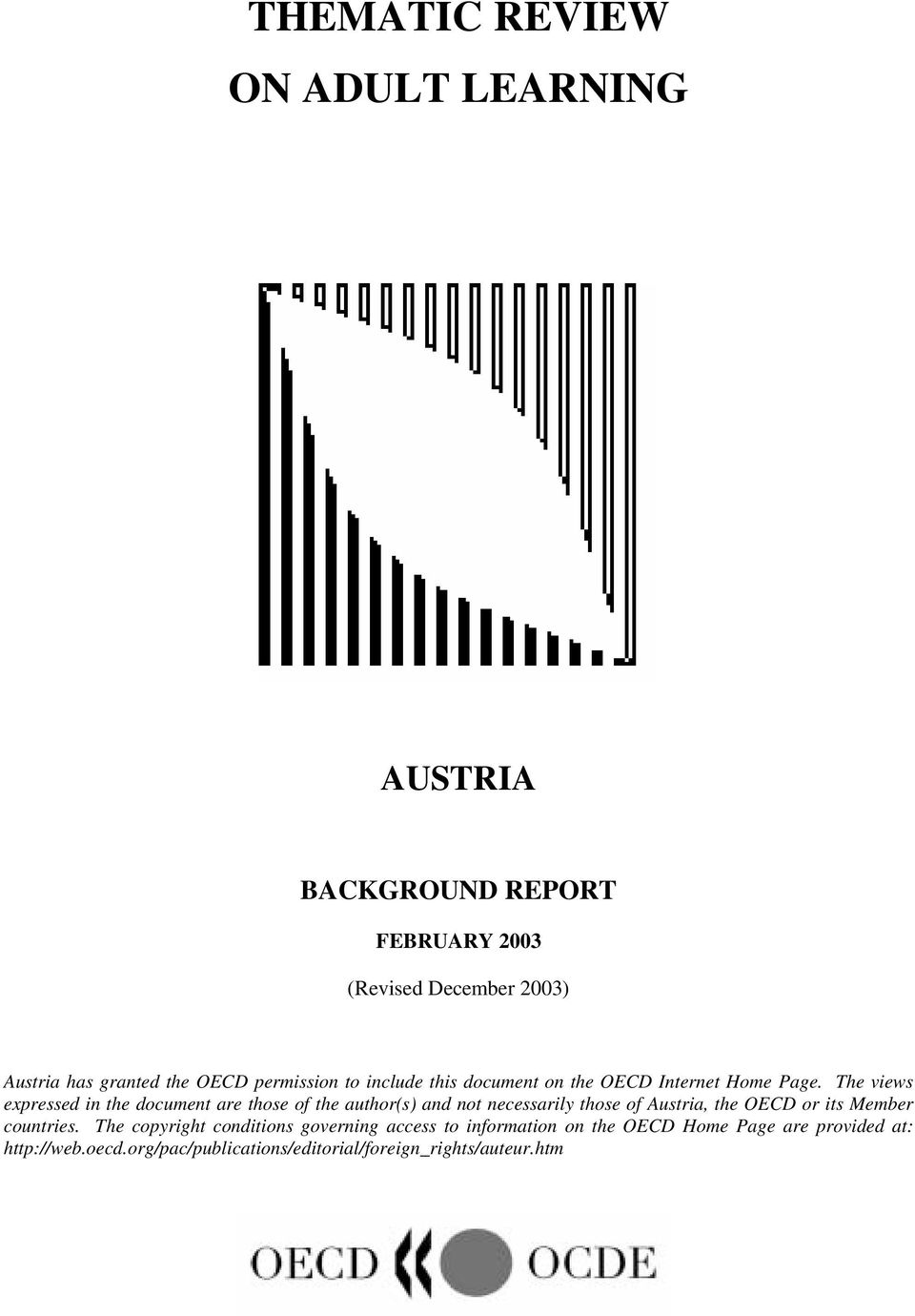 The views expressed in the document are those of the author(s) and not necessarily those of Austria, the OECD or its Member
