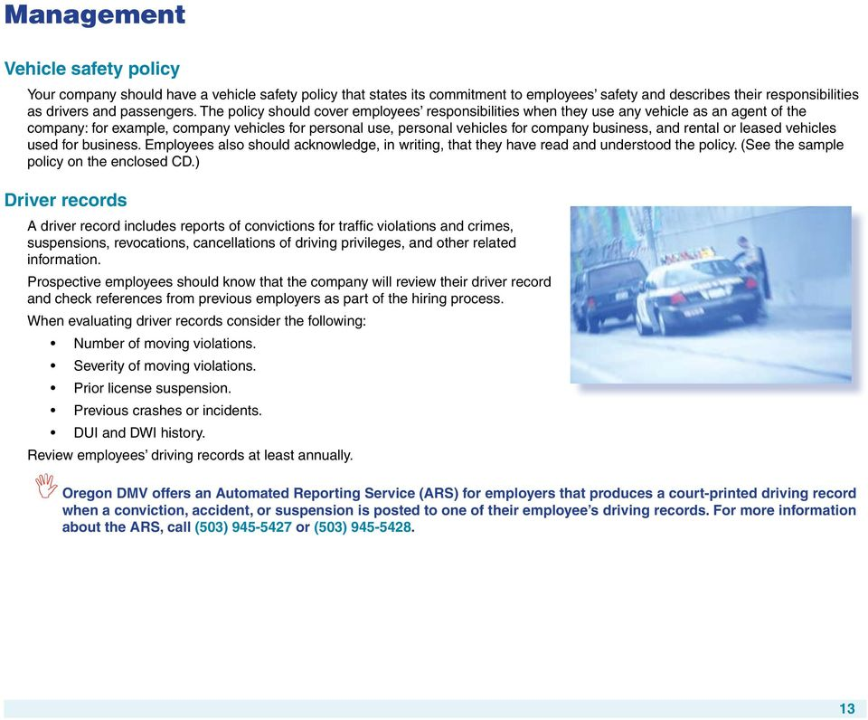rental or leased vehicles used for business. Employees also should acknowledge, in writing, that they have read and understood the policy. (See the sample policy on the enclosed CD.