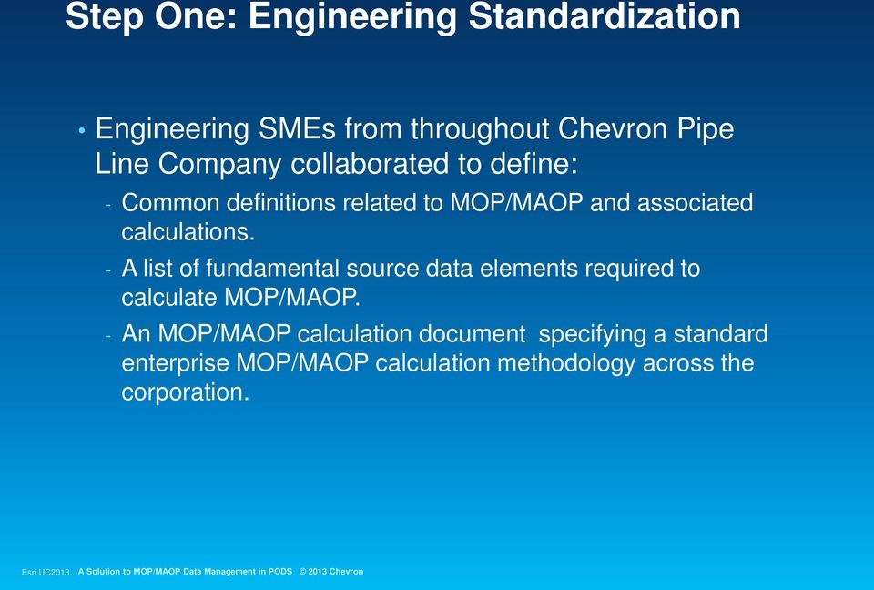 - A list of fundamental source data elements required to calculate MOP/MAOP.