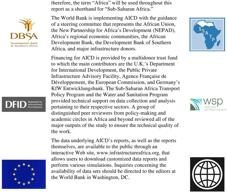 communities, the African Development Bank, the Development Bank of Southern Africa, and major infrastructure donors.