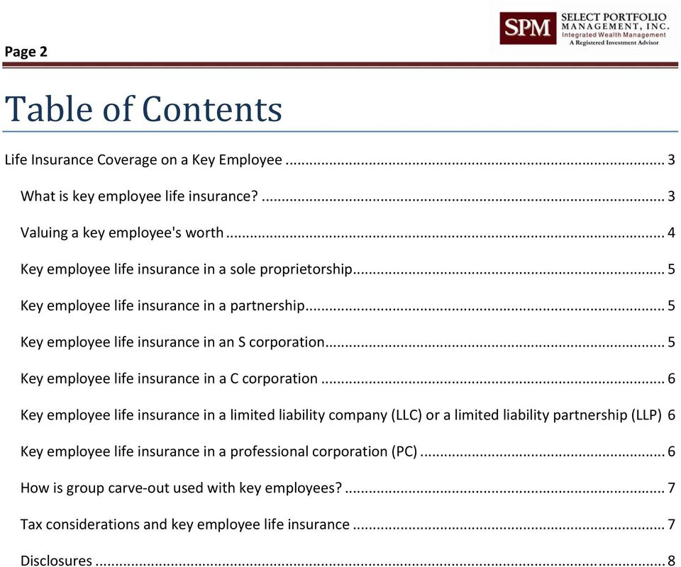 .. 5 Key employee life insurance in a C corporation.