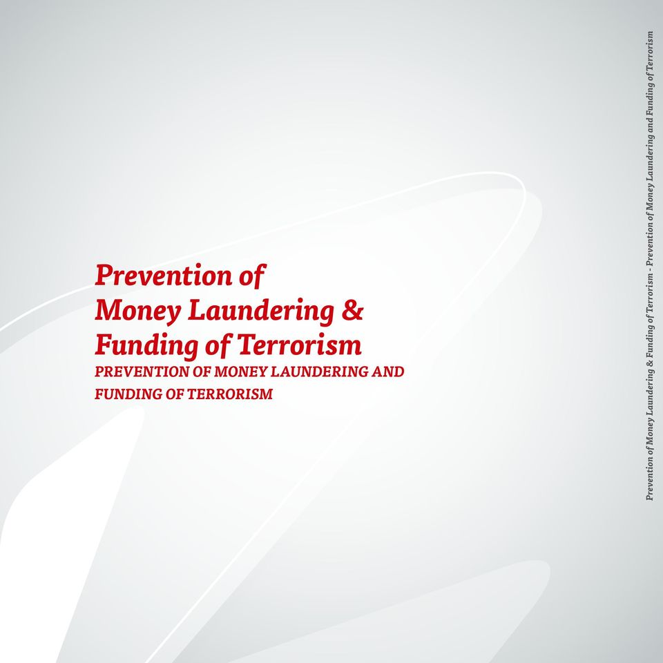 - Prevention of Money Laundering and Funding of