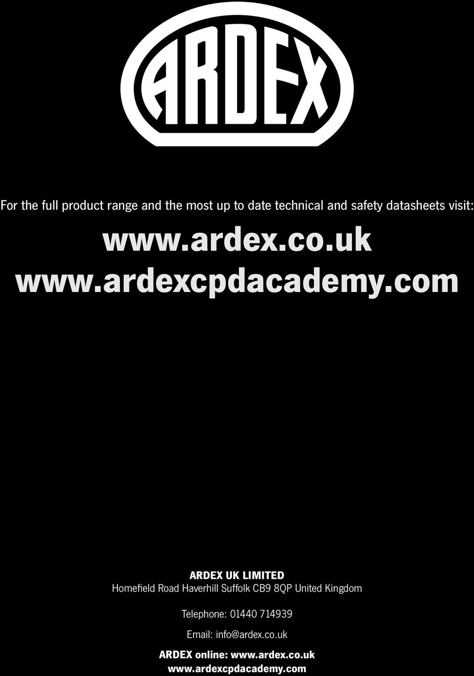 com ARDEX UK LIMITED Homefield Road Haverhill Suffolk CB9 8QP United