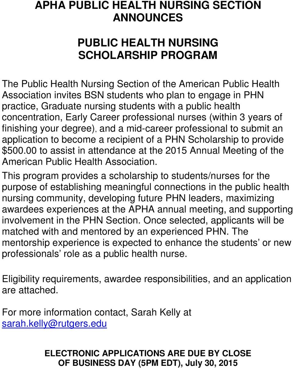 submit an application to become a recipient of a PHN Scholarship to provide $500.00 to assist in attendance at the 2015 Annual Meeting of the American Public Health Association.
