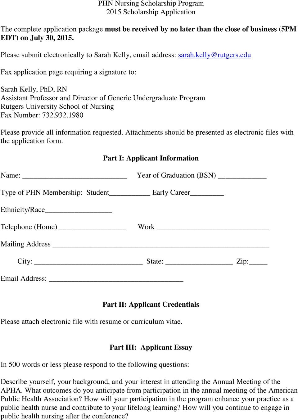 edu Fax application page requiring a signature to: Sarah Kelly, PhD, RN Assistant Professor and Director of Generic Undergraduate Program Rutgers University School of Nursing Fax Number: 732.932.