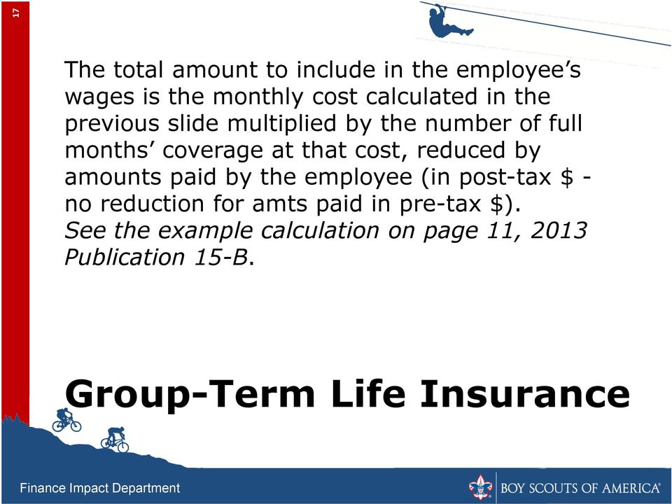 by amounts paid by the employee (in post-tax $ - no reduction for amts paid in pre-tax $).