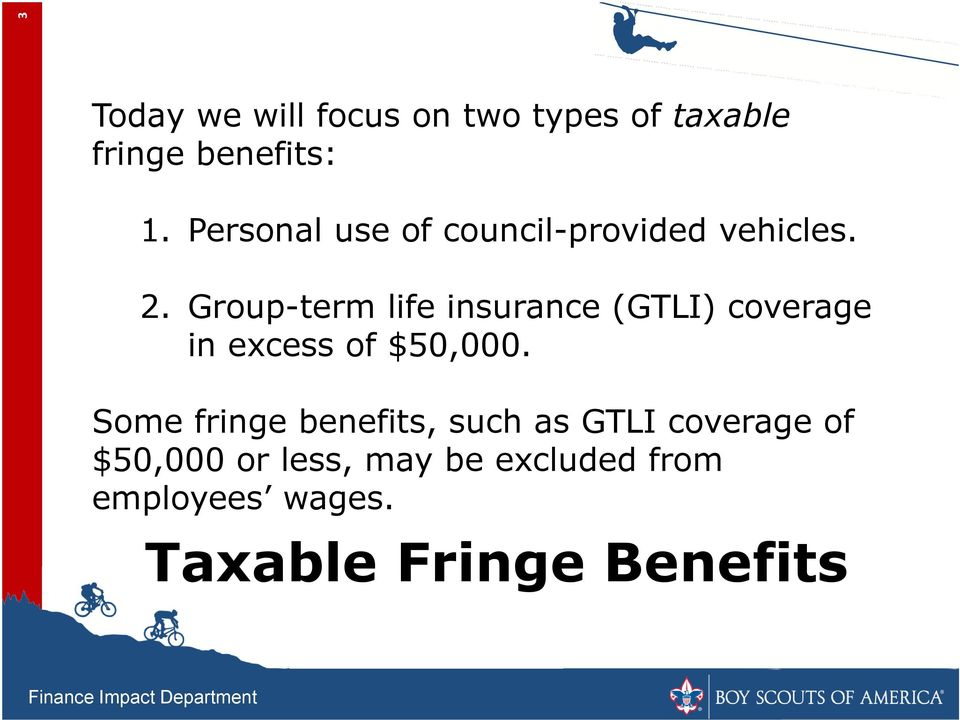 Group-term life insurance (GTLI) coverage in excess of $50,000.