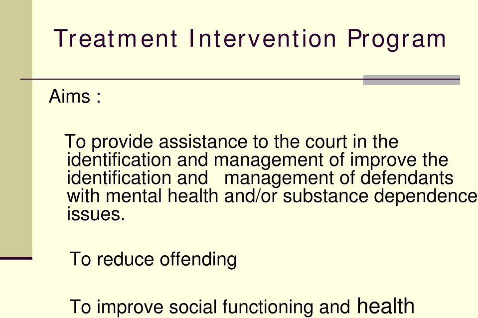 identification and management of defendants with mental health and/or