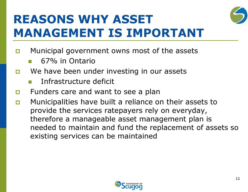 built a reliance on their assets to provide the services ratepayers rely on everyday, therefore a manageable