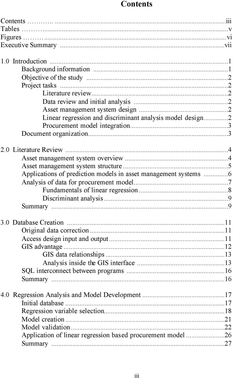 0 Literature Review...4 Asset management system overview...4 Asset management system structure...5 Applications of prediction models in asset management systems.