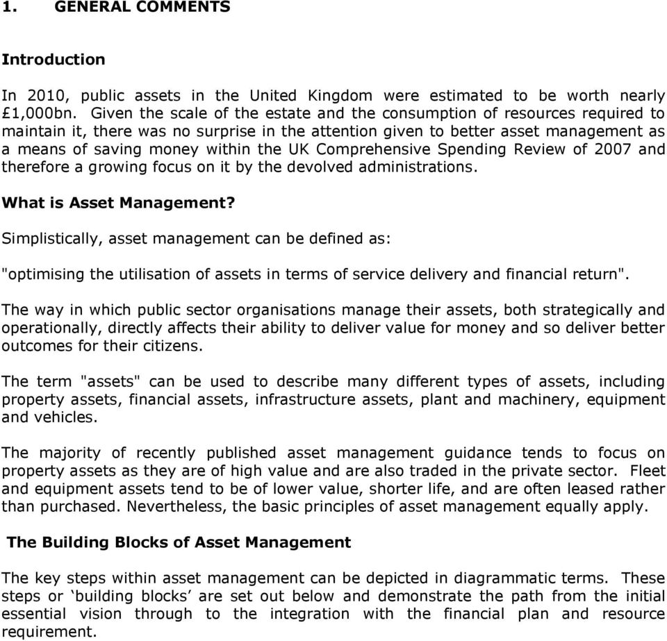 UK Comprehensive Spending Review of 2007 and therefore a growing focus on it by the devolved administrations. What is Asset Management?