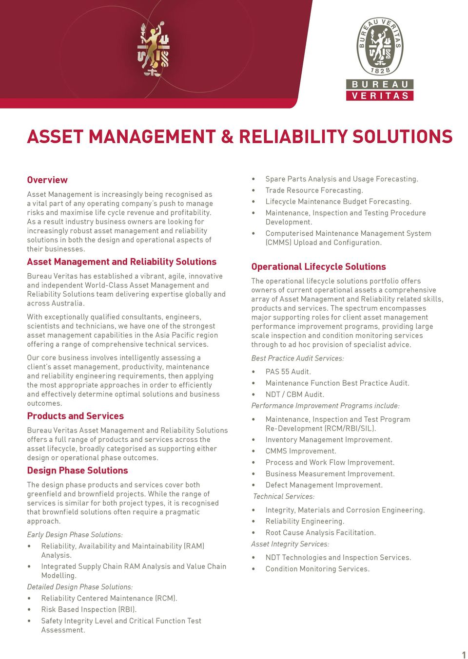 Asset Management and Reliability Solutions Bureau Veritas has established a vibrant, agile, innovative and independent World-Class Asset Management and Reliability Solutions team delivering expertise