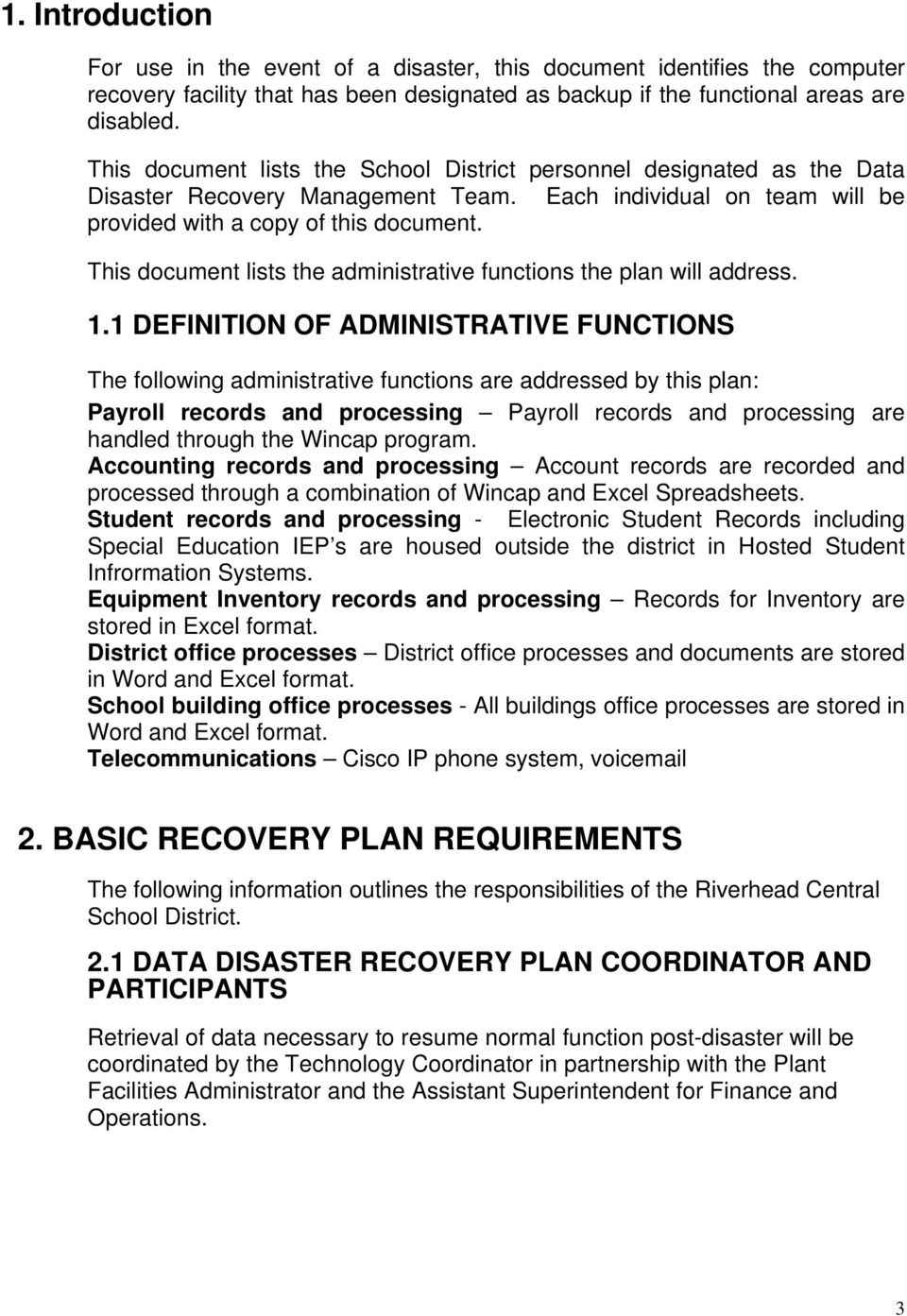 This document lists the administrative functions the plan will address. 1.