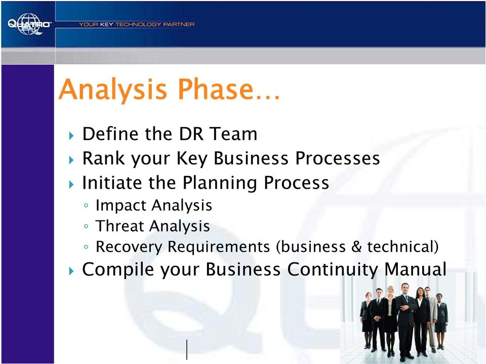 Threat Analysis Recovery Requirements (business & technical)