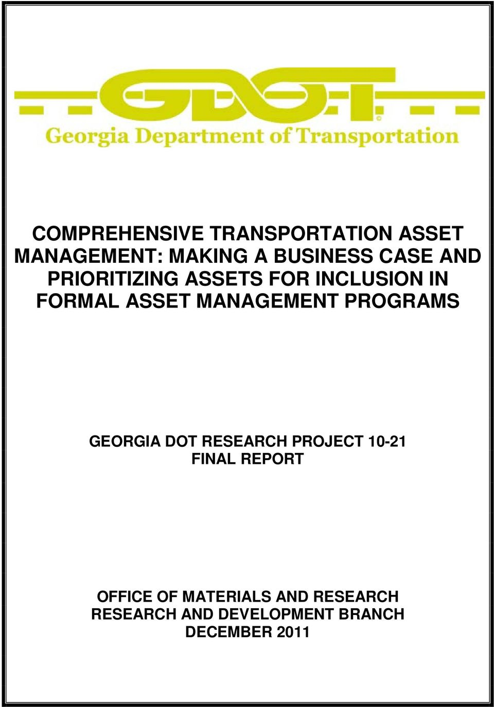 MANAGEMENT PROGRAMS GEORGIA DOT RESEARCH PROJECT 10-21 FINAL REPORT