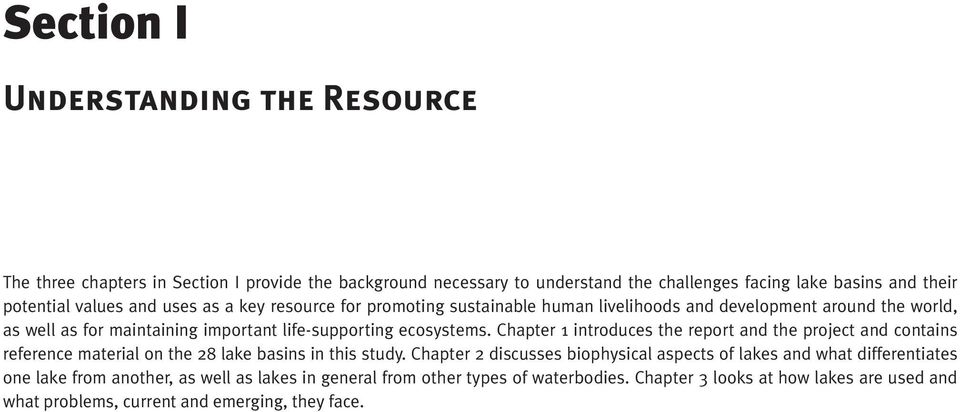 Chapter 1 introduces the report and the project and contains reference material on the 28 lake basins in this study.