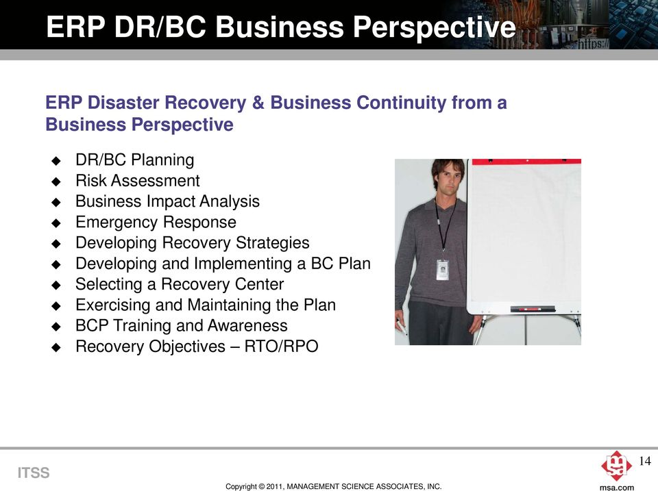 Developing Recovery Strategies Developing and Implementing a BC Plan Selecting a Recovery