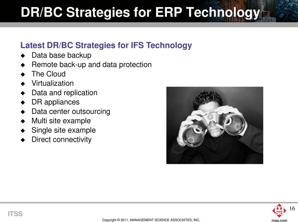 Cloud Virtualization Data and replication DR appliances Data center