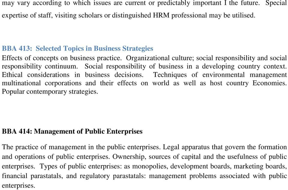 Social responsibility of business in a developing country context. Ethical considerations in business decisions.
