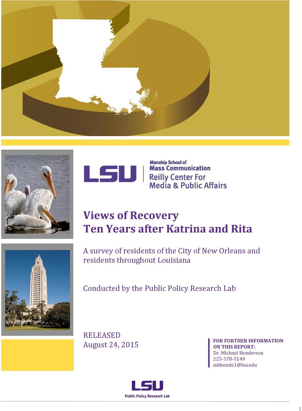 Public Policy Research Lab RELEASED August 24, 2015 FOR FURTHER