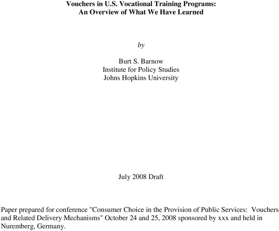 "for conference ""Consumer Choice in the Provision of Public Services: Vouchers and Related"