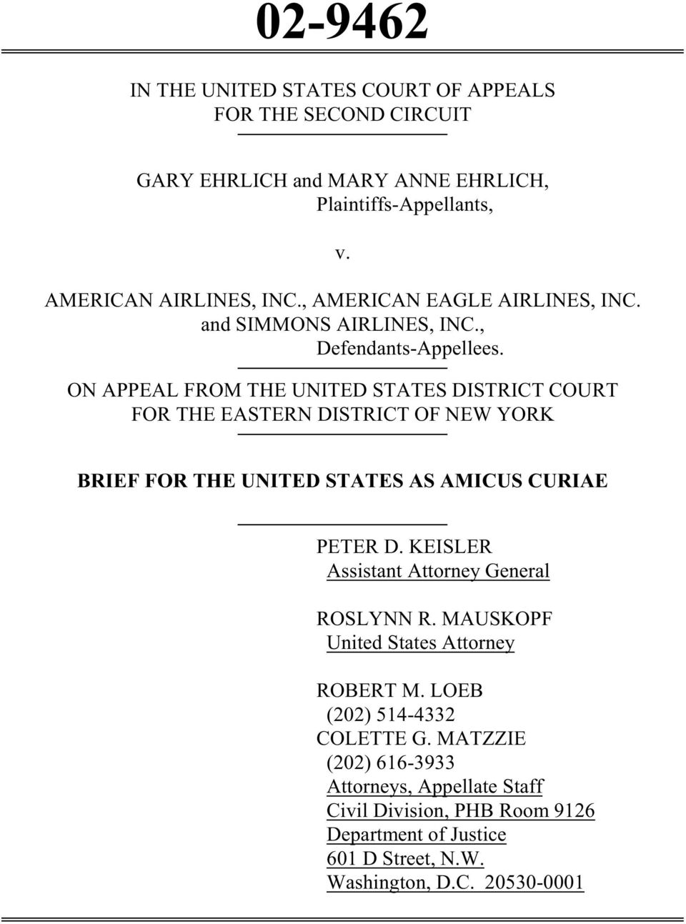 ON APPEAL FROM THE UNITED STATES DISTRICT COURT FOR THE EASTERN DISTRICT OF NEW YORK BRIEF FOR THE UNITED STATES AS AMICUS CURIAE PETER D.