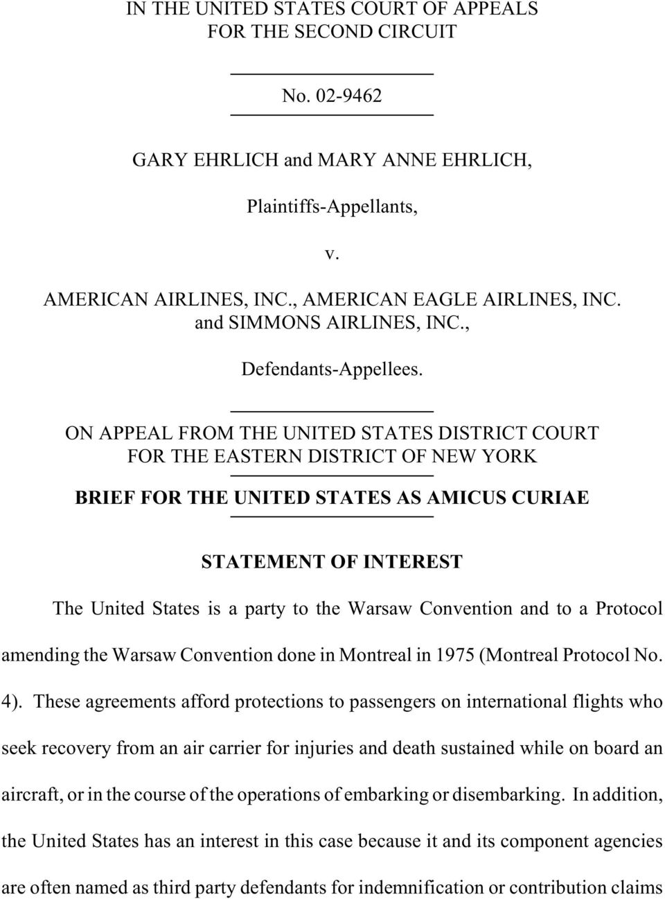 ON APPEAL FROM THE UNITED STATES DISTRICT COURT FOR THE EASTERN DISTRICT OF NEW YORK BRIEF FOR THE UNITED STATES AS AMICUS CURIAE STATEMENT OF INTEREST The United States is a party to the Warsaw