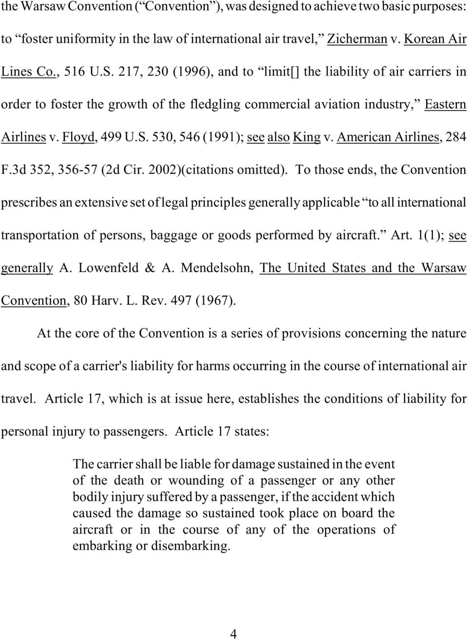 530, 546 (1991); see also King v. American Airlines, 284 F.3d 352, 356-57 (2d Cir. 2002)(citations omitted).