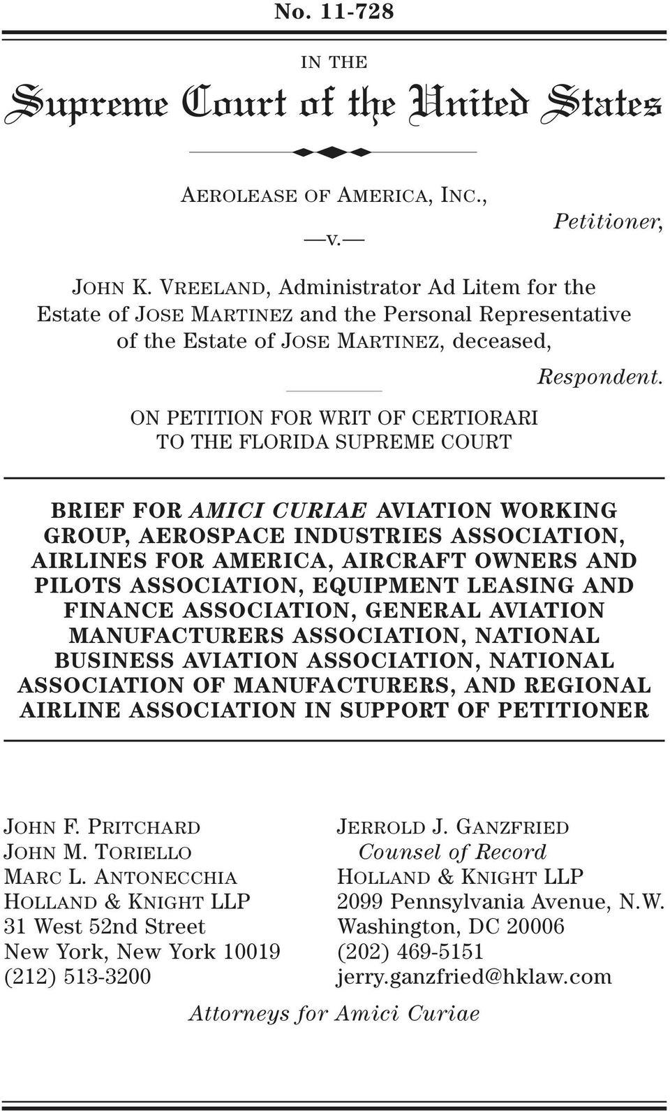 ON PETITION FOR WRIT OF CERTIORARI TO THE FLORIDA SUPREME COURT BRIEF FOR AMICI CURIAE AVIATION WORKING GROUP, AEROSPACE INDUSTRIES ASSOCIATION, AIRLINES FOR AMERICA, AIRCRAFT OWNERS AND PILOTS