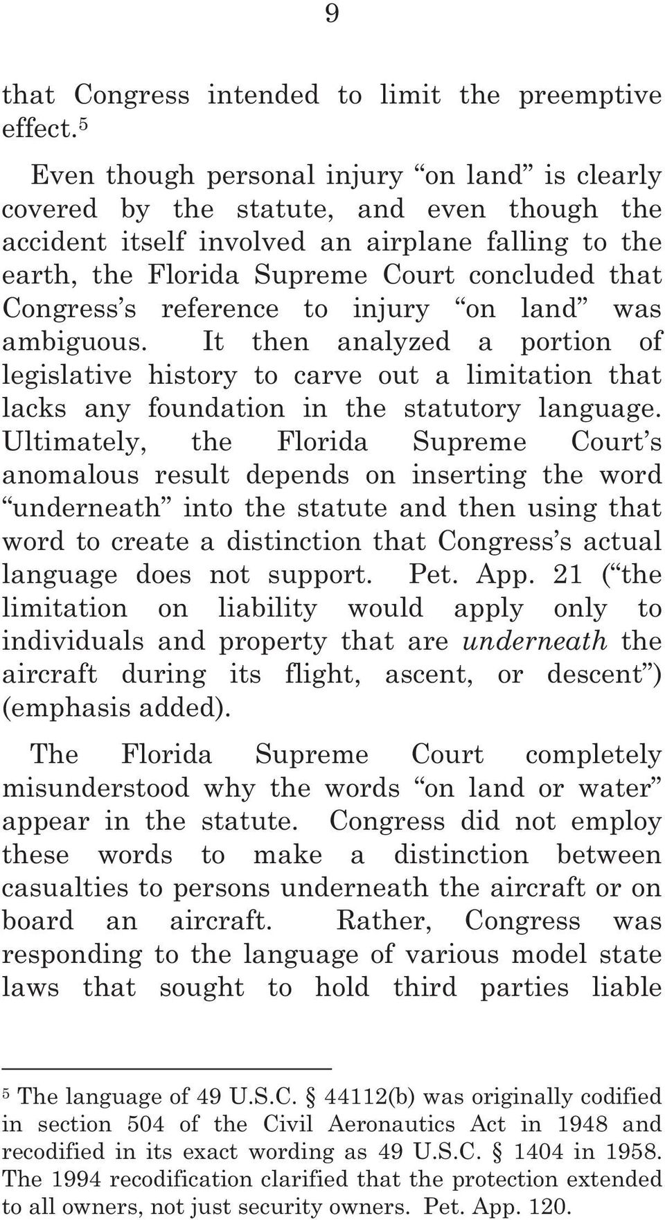 Congress s reference to injury on land was ambiguous. It then analyzed a portion of legislative history to carve out a limitation that lacks any foundation in the statutory language.